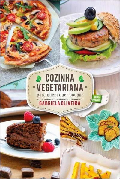 Livro Cozinha Vegetariana para quem quer poupar
