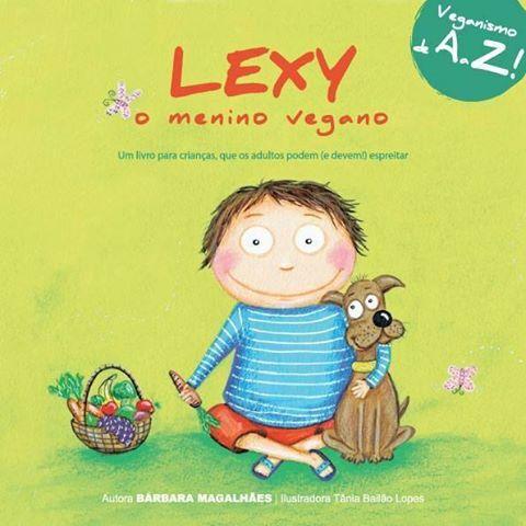 Livro Lexy, o menino vegano