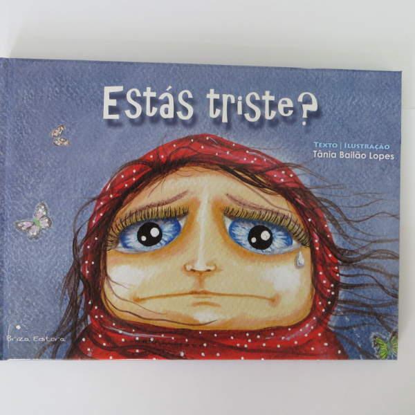 Livro Estás Triste?