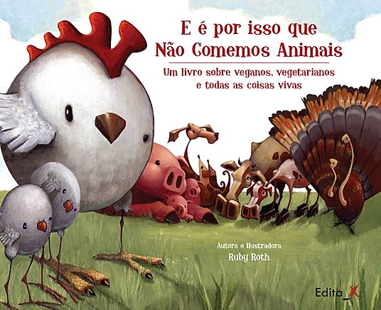 Livro E é por isso que Não Comemos Animais